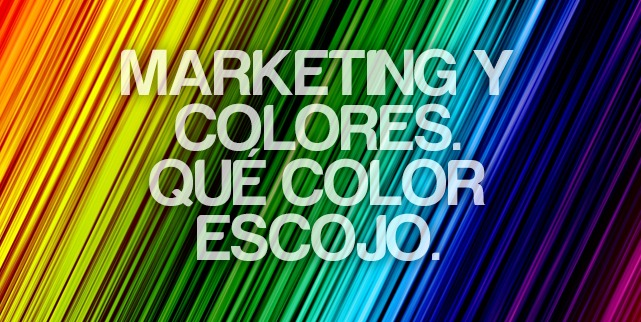 Marketing y colores. ¿Qué color escojo? - MLG DISEÑO | Diseño de ...