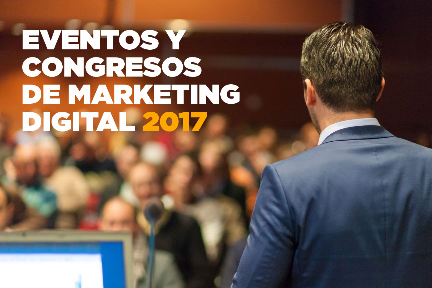 Congresos de Marketing Digital en 2017