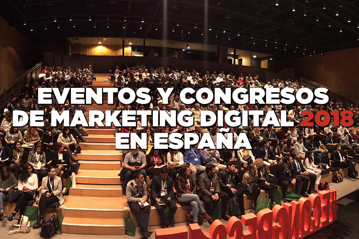 congresos marketing digital 2018 en España